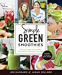 Simple Green Smoothies:�100+ Tasty Re...