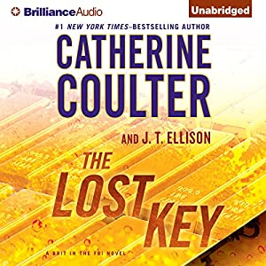 The Lost Key: A Brit in the FBI, Book 2 | [Catherine Coulter, J. T. Ellison]