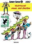 Lucky Luke - Tome 31 - Tortillas pour...