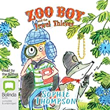 Zoo Boy and the Jewel Thieves: Zoo Boy, Book 2 Audiobook by Sophie Thompson Narrated by Sophie Thompson