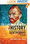 Ahistory: An Unauthorised History of...