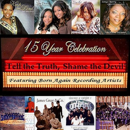 Born Again Recording Artists: Tell the Truth, Shame the Devil