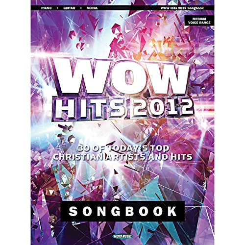 hal-leonard-wow-hits-2012-songbook-30-of-todays-top-christian-artists-and-hits-piano-vocal-guitar-so