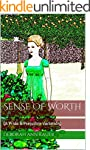 Sense of Worth: (A Pride & Prejudice...