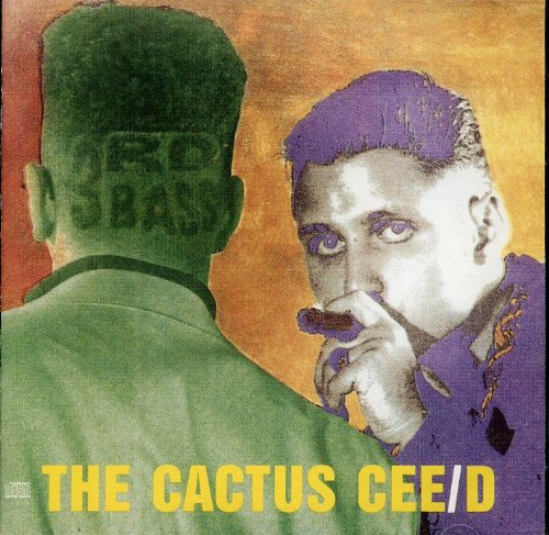 3rd Bass - The Cactus Cee-D - Zortam Music