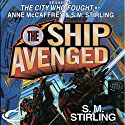 The Ship Avenged (       UNABRIDGED) by S. M. Stirling Narrated by Julia Whelan