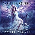 Winter Queen: Fairy Queens, Book 1 Audiobook by Amber Argyle Narrated by Elizabeth Evans