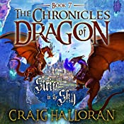 Strife in the Sky: The Chronicles of Dragon, Book 7 | Craig Halloran