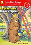 Big Brown Bear/El gran oso pardo (Green Light Readers Level 1)