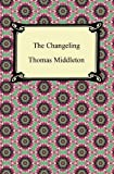 Thomas Middleton The Changeling