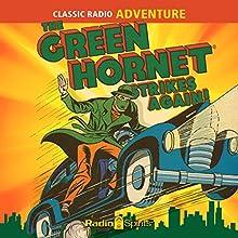 The Green Hornet Strikes Again Radio/TV Program by Fran Striker, Dan Beattie Narrated by  full cast