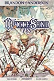 img - for Brandon Sanderson's White Sand Volume 1 book / textbook / text book