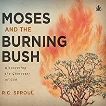 Moses & the Burning Bush Teaching Series: Discovering the Character of God Lecture Auteur(s) : R.C. Sproul Narrateur(s) : R.C. Sproul