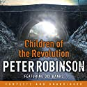 Children of the Revolution: A DCI Banks mystery (       UNABRIDGED) by Peter Robinson Narrated by Simon Slater