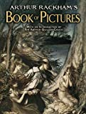 Arthur Rackham's Book of Pictures (Dover Fine Art, History of Art) (0486483541) by Rackham, Arthur