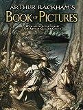 Arthur Rackham's Book of Pictures (Dover Fine Art, History of Art) (0486483541) by Rackham, Arthur