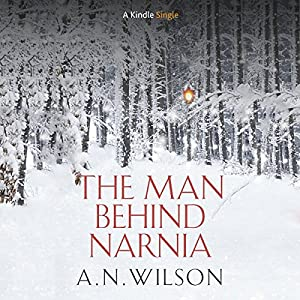 The Man Behind Narnia Hörbuch