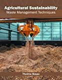 img - for Agricultural Sustainability: Waste Management Techniques book / textbook / text book