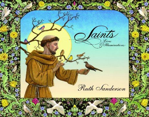Saints: Lives & Illuminations, Ruth Sanderson