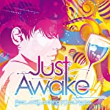 Fear, and loathing in Las Vegas「Just Awake」