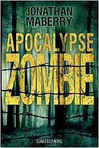 Amazon.fr - Apocalypse Zombie - Jonathan Maberry - Livres