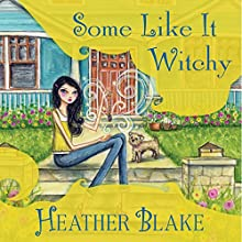 Some Like It Witchy: Wishcraft Mystery, Book 5 (       UNABRIDGED) by Heather Blake Narrated by Coleen Marlo
