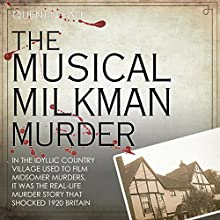 The Musical Milkman Murder (       UNABRIDGED) by Quentin Falk Narrated by Lynsey Frost