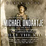 The Collected Works of Billy the Kid | Michael Ondaatje