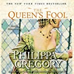 The Queen's Fool (       UNABRIDGED) by Philippa Gregory Narrated by Bianca Amato