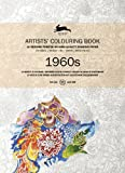 1960's: Artists' Colouring Book (Artists' Colouring Books)