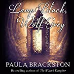 Lamp Black, Wolf Grey | Paula Brackston