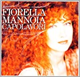 echange, troc Fiorella Mannoia - Capolavori