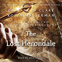 The Lost Herondale (       UNABRIDGED) by Cassandra Clare, Robin Wasserman Narrated by Jack Falahee