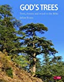 img - for God's Trees: Trees, Forests & Woods in the Bible book / textbook / text book