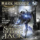 img - for The Strange Affair of Spring Heeled Jack: Burton & Swinburne, Book 1 book / textbook / text book