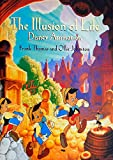 The Illusion of Life (Disney Editions Deluxe)