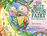 The Belly Button Fairy: Book and Audio CD