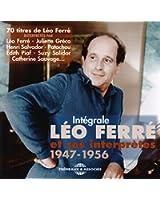 Intégrale Léo Ferre et Ses Interpretes 1947-1956