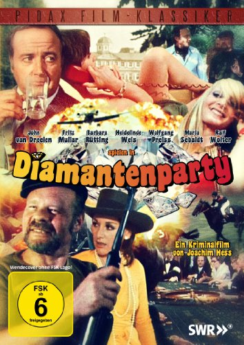 Diamantenparty (Pidax Film-Klassiker)
