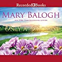 Only a Promise Audiobook by Mary Balogh Narrated by Rosalyn Landor
