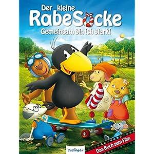 Der kleine Rabe Socke - Gemeinsam bin ich stark!: Das Buch zum Film