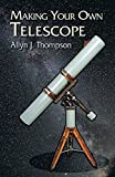 Making Your Own Telescope (Dover Books on Astronomy)