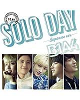 SOLO DAY-Japanese ver.- (初回限定盤A)(DVD付)