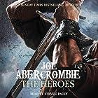 The Heroes Hörbuch von Joe Abercrombie Gesprochen von: Steven Pacey
