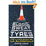 Blood, Sweat and Tyres