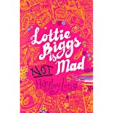 Lottie Biggs is (Not) Madby Hayley Long