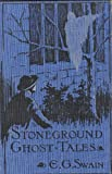 img - for THE STONEGROUND GHOST TALES book / textbook / text book
