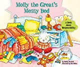 img - for Molly the Great's Messy Bed: A Book About Responsibility (Character Education With Super Ben and Molly the Great) book / textbook / text book