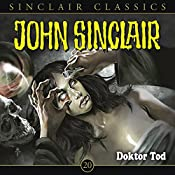 Doktor Tod (John Sinclair Classics 20) | Jason Dark