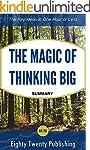 The Magic of Thinking Big by David J....